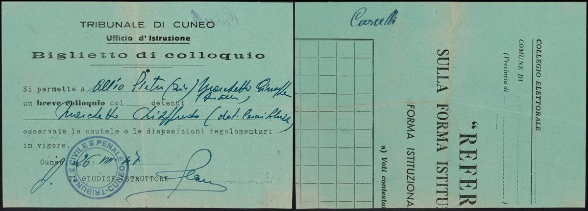 Ordini di carcerazione e permessi di colloquio a Saluzzo nel 1946 scritti su carta riciclata con le schede del referendum Monarchia-Repubblica